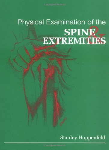 Physical Examination of the Spine and Extremities