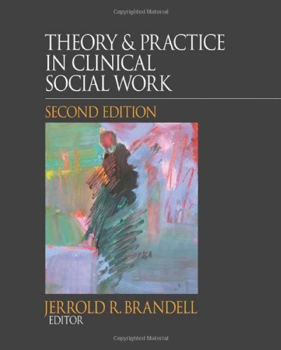 Theory And Practice In Clinical Social Work