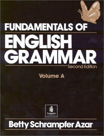 Fundamentals Of English Grammar Volume A