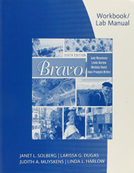 Student Activity Manual For Muyskens/Harlowith Vialet/Bri?¿Re's Bravo!