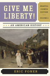 Give Me Liberty! Volume 2