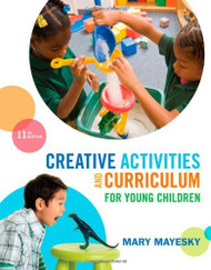Creative Activities And Curriculum For Young Children