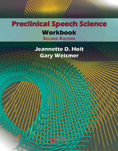 Preclinical Speech Science Workbook