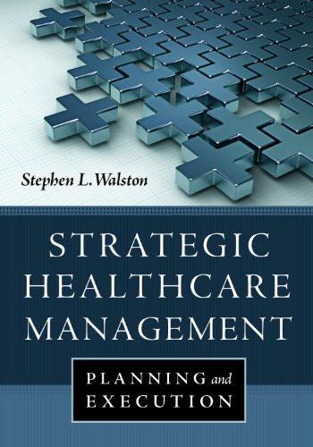 Strategic Healthcare Management