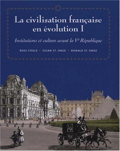 La Civilisation Fran ?aise En Evolution I