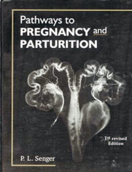 Pathways To Pregnancy And Parturition