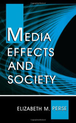Media Effects And Society