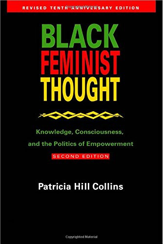 Black Feminist Thought Volume 2