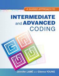Guided Approach To Intermediate And Advanced Coding