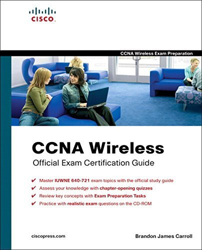 Ccna Wireless Official Exam Certification Guide