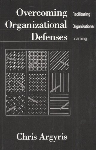 Overcoming Organizational Defenses