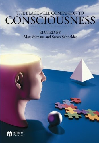 Blackwell Companion To Consciousness