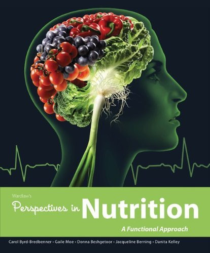 Wardlaw's Perspectives In Nutrition A Funcitonal Approach