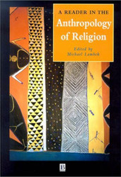 Reader In The Anthropology Of Religion