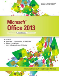 Microsoft Office 2013 Illustrated Second Course
