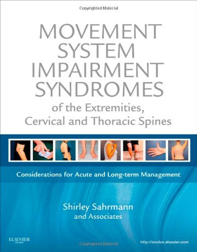 Movement System Impairment Syndromes Of The Extremities Cervical And Thoracic