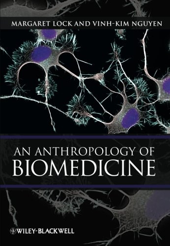 Anthropology Of Biomedicine