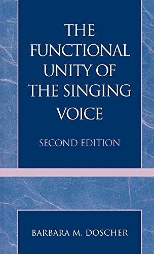 Functional Unity Of The Singing Voice