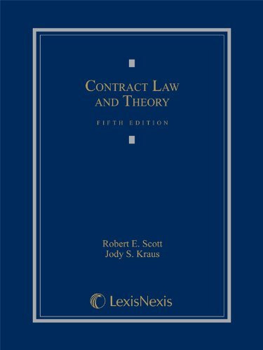 Contract Law And Theory Selected Provisions
