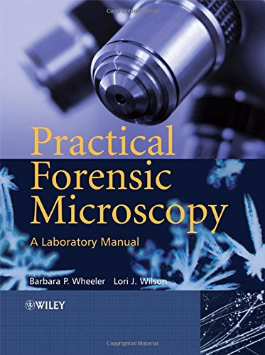 Practical Forensic Microscopy