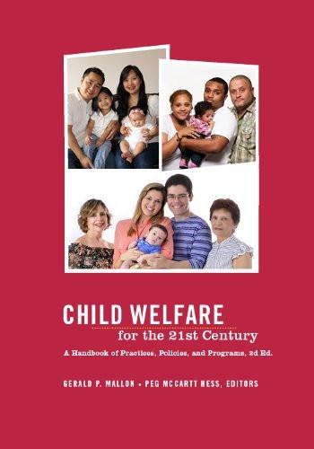 Child Child Welfare For The Twenty-First Century