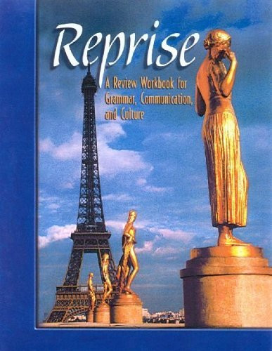 Reprise A Review Workbook for Grammar, Communication, and Culture