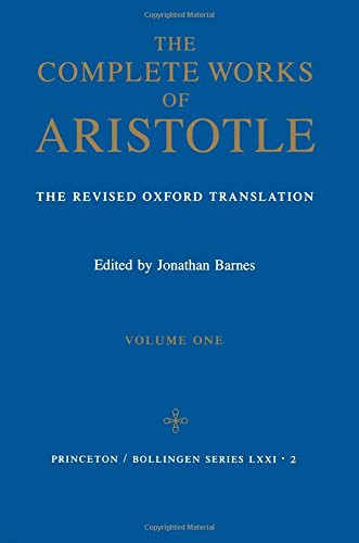 Complete Works Of Aristotle Volume 1