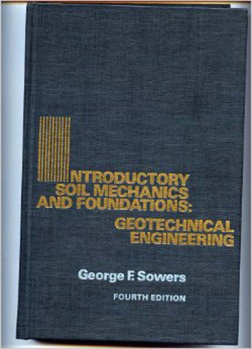 Introductory Soil Mechanics And Foundations