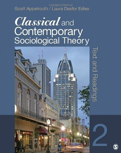 Classical and Contemporary Sociological Theory