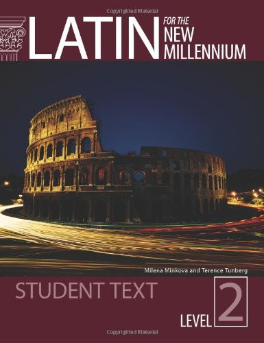 Latin For The New Millennium Student Text Level 2