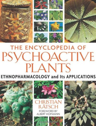 Encyclopedia Of Psychoactive Plants