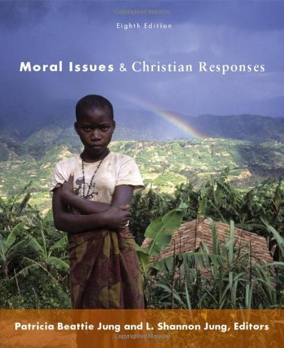 Moral Issues And Christian Responses