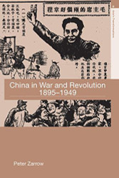 China In War And Revolution 1895-1949