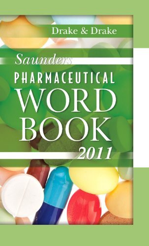 Saunders Pharmaceutical Word Book