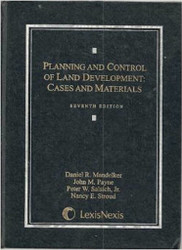 Planning And Control Of Land Development - Daniel Mandelker