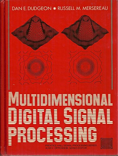 Multidimensional Digital Signal Processing