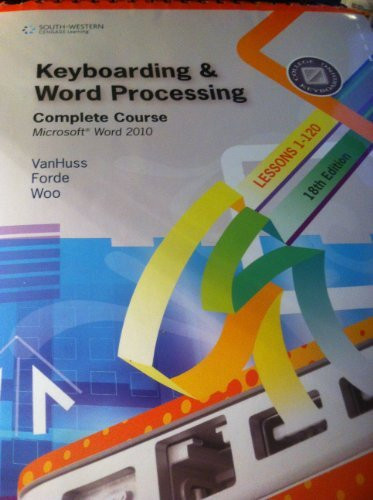 Keyboarding And Word Processing Complete Course Lessons 1-120
