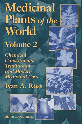 Medicinal Plants Of The World Volume 2