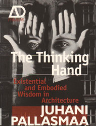 The Thinking Hand by Juhani Pallasmaa