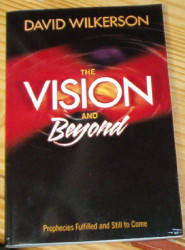 Vision And Beyond Prophecies Fulfilled And Still To Come