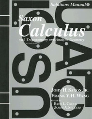 Solutions Manual To Accompany Saxon Calculus With Trigonometry And Analytic