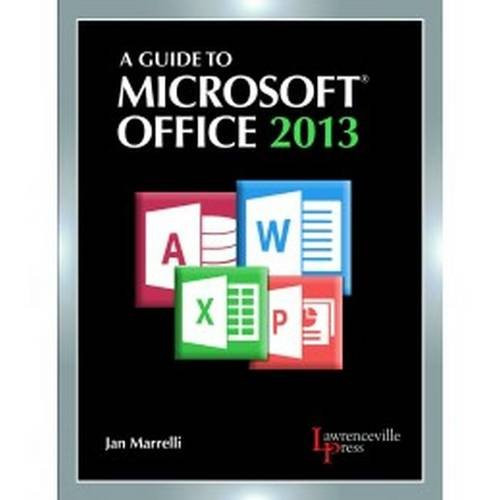 Guide To Microsoft Office 2013