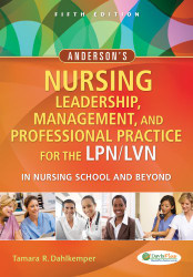 Leadership Management and Professional Practice for the LPN/LVN