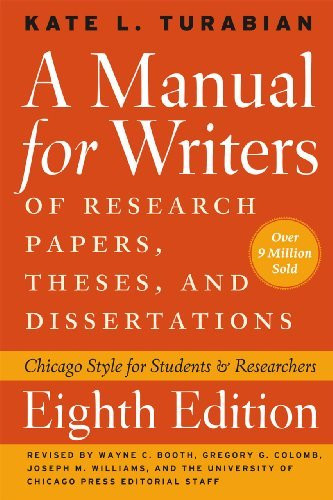 Manual For Writers Of Research Papers Theses And Dissertations