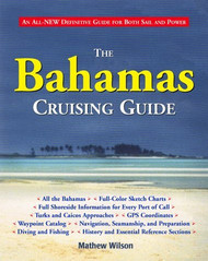 Bahamas Cruising Guide