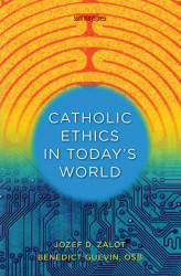 Catholic Ethics In Today's World