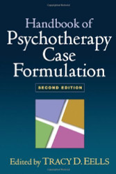 Handbook Of Psychotherapy Case Formulation