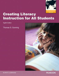 Creating Literacy Instruction For All Students  by Thomas Gunning