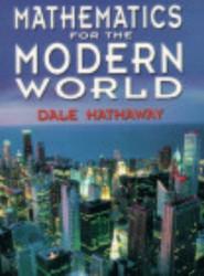 Mathematics For The Modern World