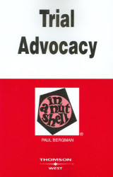 Trial Advocacy In A Nutshell